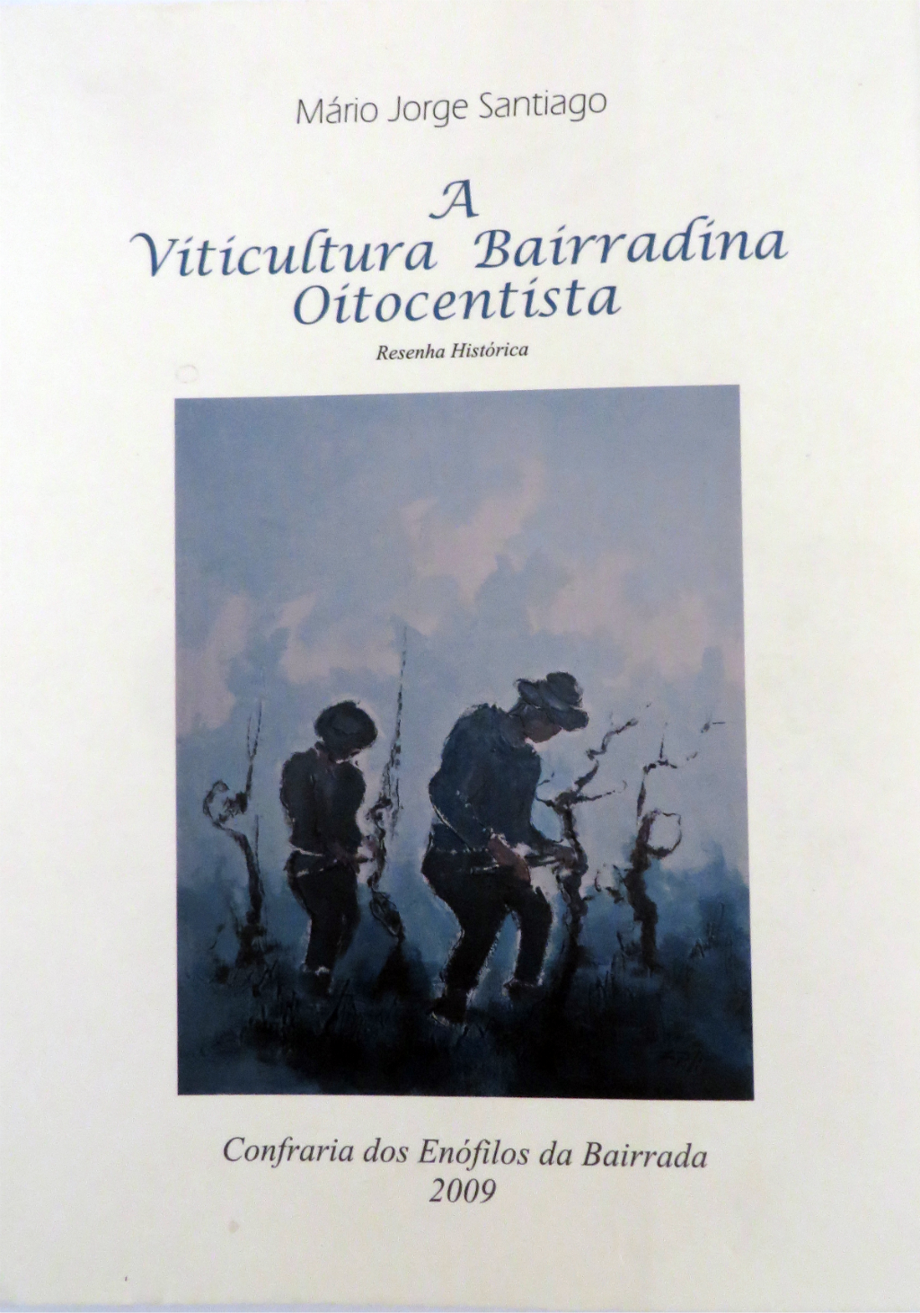 A Viticultura Bairradina Oitocentista